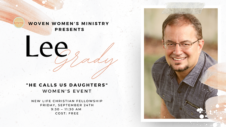 """""""He Calls Us Daughters"""" Women's Event with Lee Grady"""