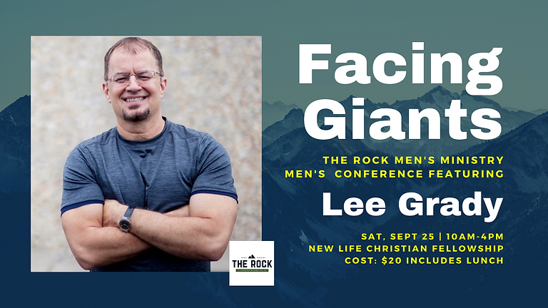 """""""Facing Giants"""" ROCK Men's Ministry Conference featuring Lee Grady"""