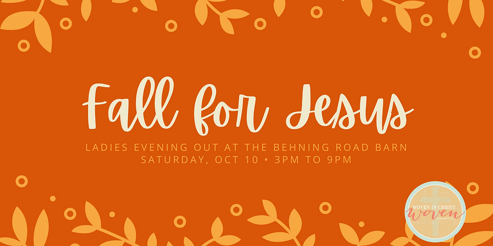 Fall For Jesus - Ladies Night Out