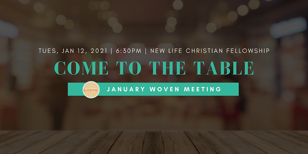 """January Woven Meeting: """"Come To The Table"""" with Charmaine Creamer"""