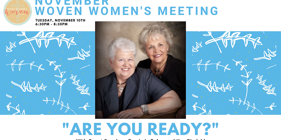 November WOVEN Meeting: Are You Ready?