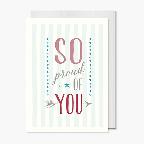 So Proud of You Greeting Card A6