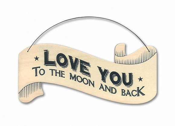 Wooden 'Love you to the moon and back' Hanging Sign