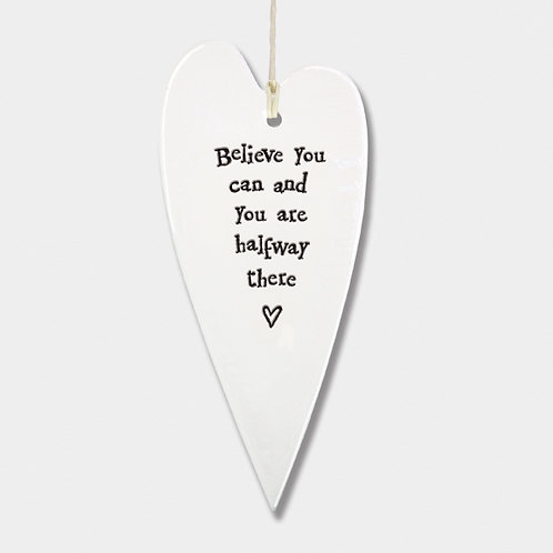 Long Porcelain Heart 'Believe' Hanging Sign