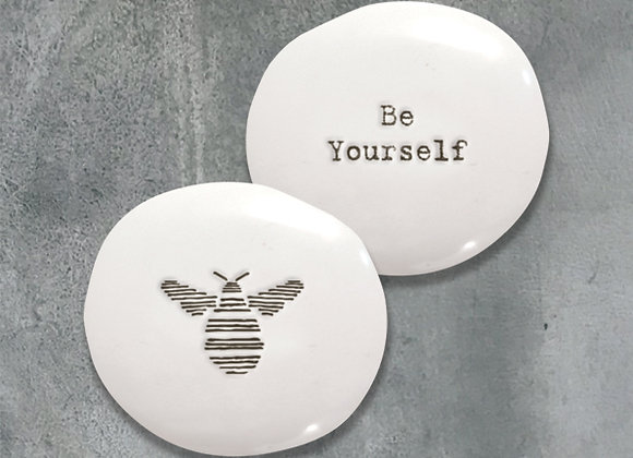 'Be yourself' Positivity Pebble