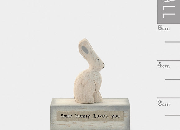 Little Wooden 'Some Bunny Loves You' Mini Rabbit Figurine