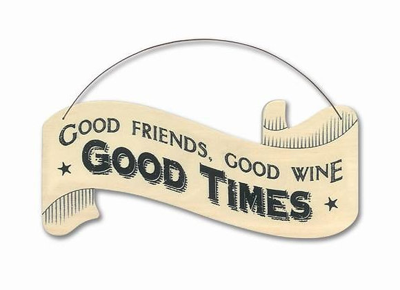 Wooden 'Good Times' Hanging Sign
