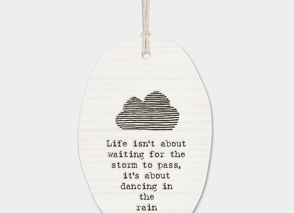 Cloud Porcelain Oval 'Dancing in the rain' Hanging Sign