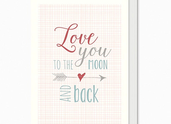Love you to the moon and back Greeting Card A6