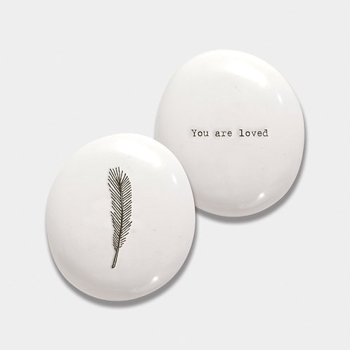 You are loved' Feather Positivity Pebble
