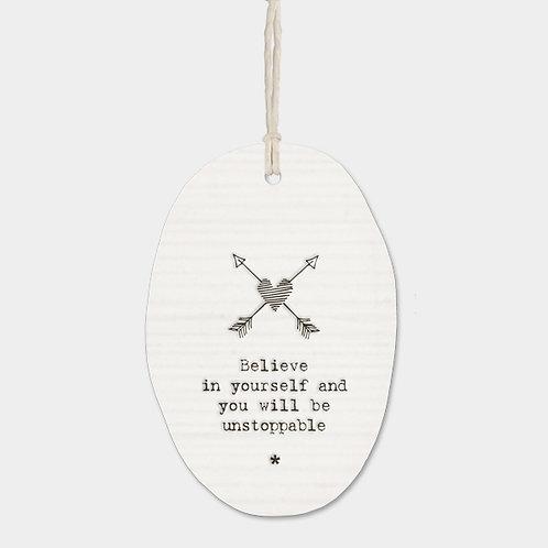 Arrows Porcelain Oval 'Believe' Hanging Sign
