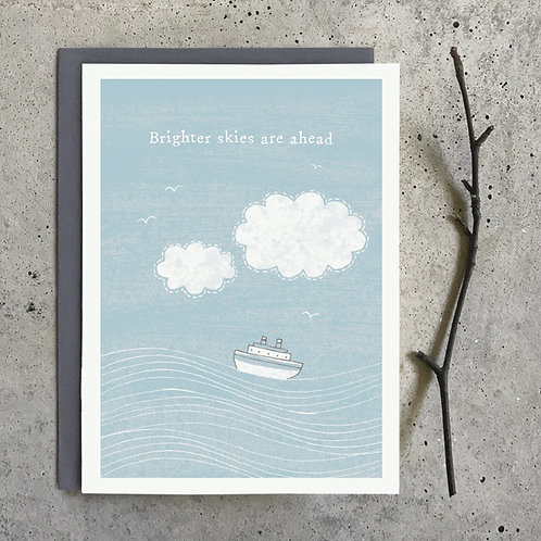 'Brighter skies are ahead' Greeting Card A6