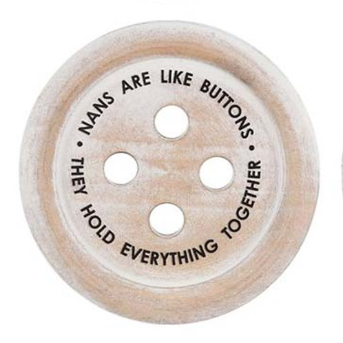 Wooden Button 'Nans are like buttons' Round Coaster