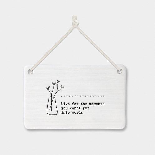 Porcelain Rectangle 'Moments' Hanging Sign