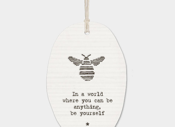 Bee Porcelain Oval 'Be Yourself' Hanging Sign