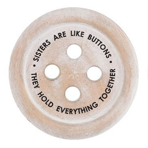 Wooden Button 'Sisters are like buttons' Round Coaster