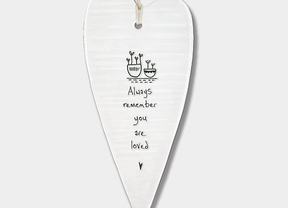 Wobbly Long Porcelain Heart 'You are loved' Hanging Sign