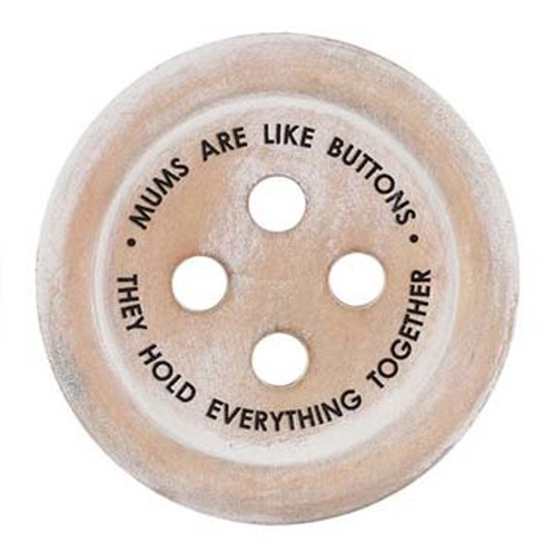 Wooden Button 'Mums are like buttons' Round Coaster