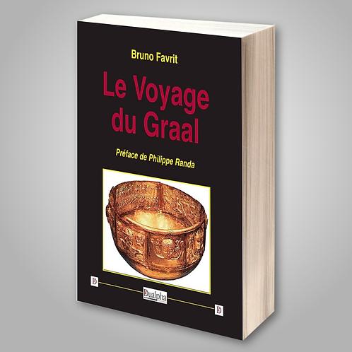 Le Voyage du Graal de Bruno Favrit