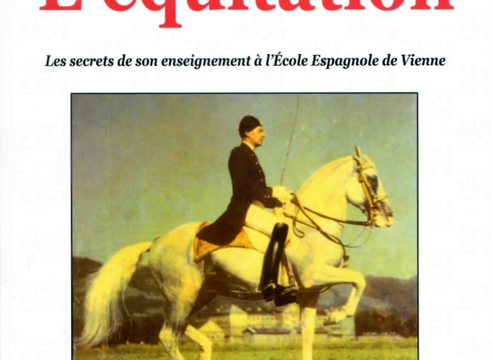 L'EQUITATION de Aloïs PODHAJSKY