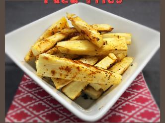 Yuca Fries, Baked in Coconut Oil