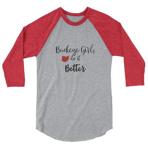 """Ohio State """"Buckeye Girls Do It Better"""" Ladies Baseball Raglan Shirt"""