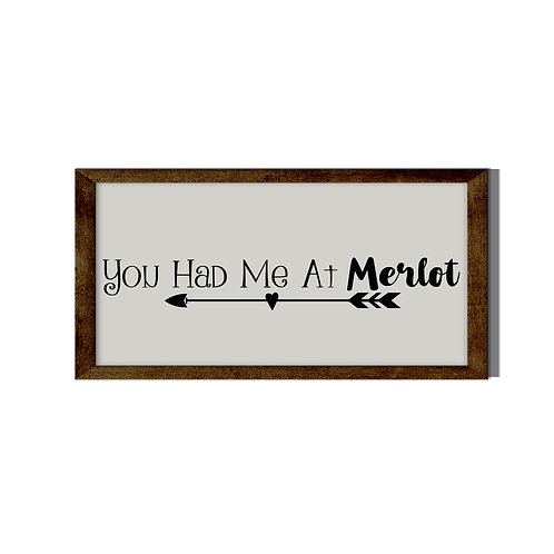 You Had Me At Merlot Reverse Canvas