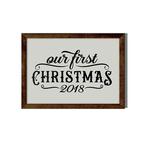 Out First Christmas 2018