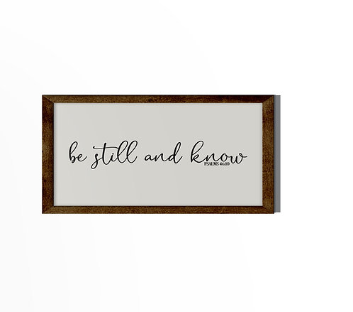 Be Still And Know Reverse Canvas