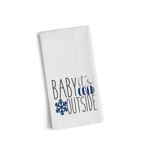 Baby It's Cold Outside Flour Towel