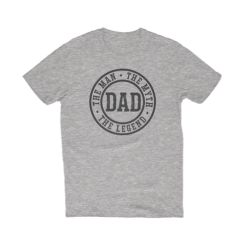 Man, Myth, Legend - Dad T-Shirt