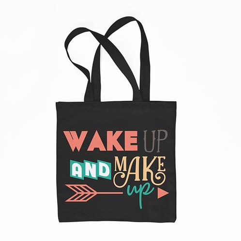 Wake Up and Make Up  Tote Bag - Black