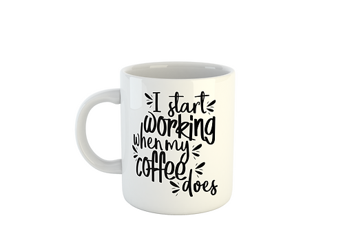 Start Working Coffee Mug