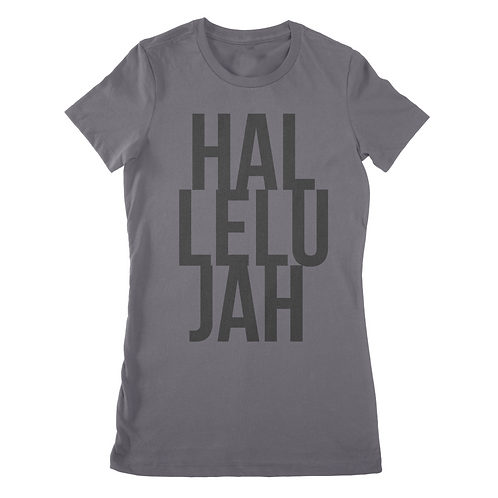 Hallelujah The Favorite Woman's Tee