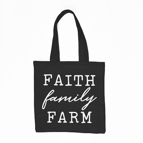 Faith Family Farm Tote Bag