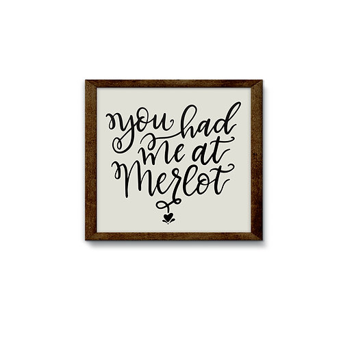 You Had Me At Merlot Script Reverse Canvas