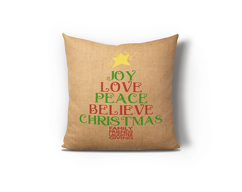 Joy Love Peace Believe Burlap Pillow Case