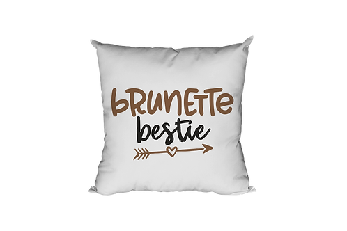 Brunette Bestie Pillow Case