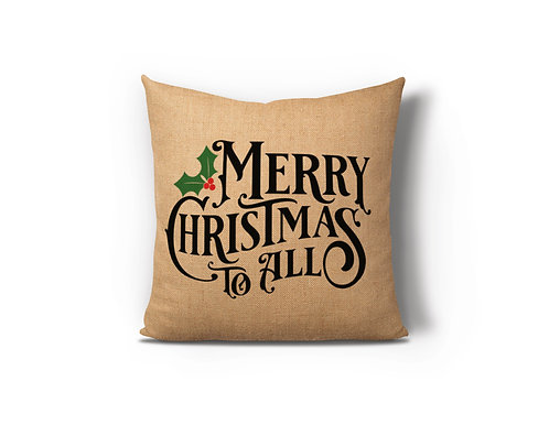 Merry Christmas To All Burlap Pillow Case