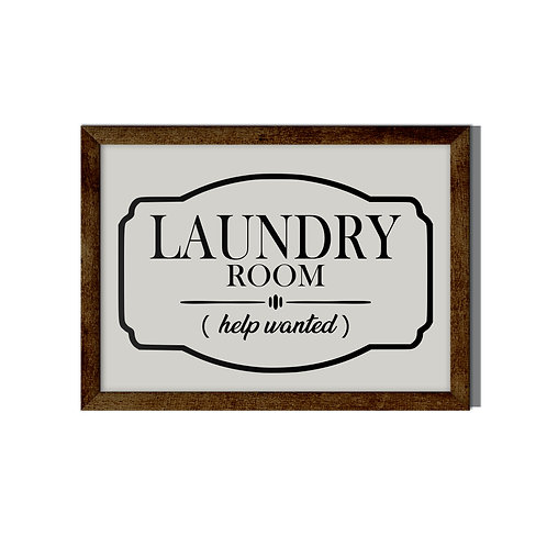 Laundry Room Help Wanted Sign