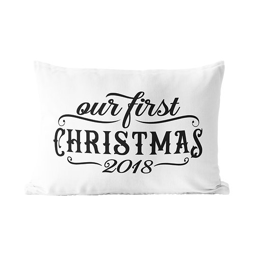 Our First Christmas Queen Pillow Case
