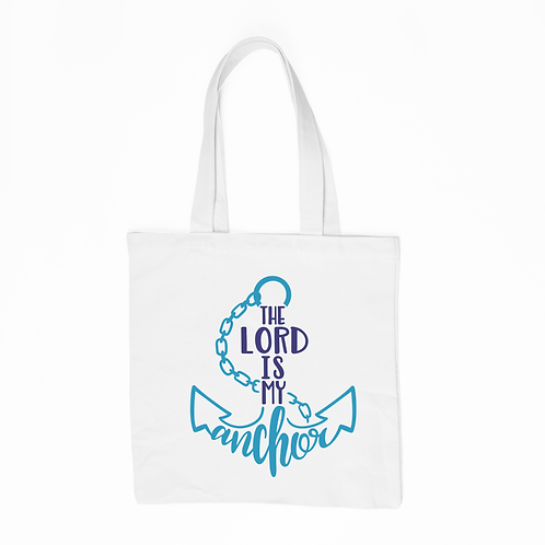 The Lord Is My Anchor Tote Bag