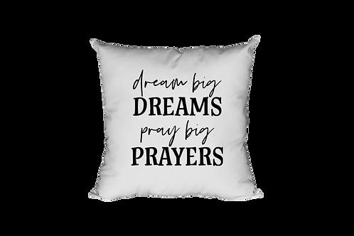 Dream Big Dreams Pillow Case