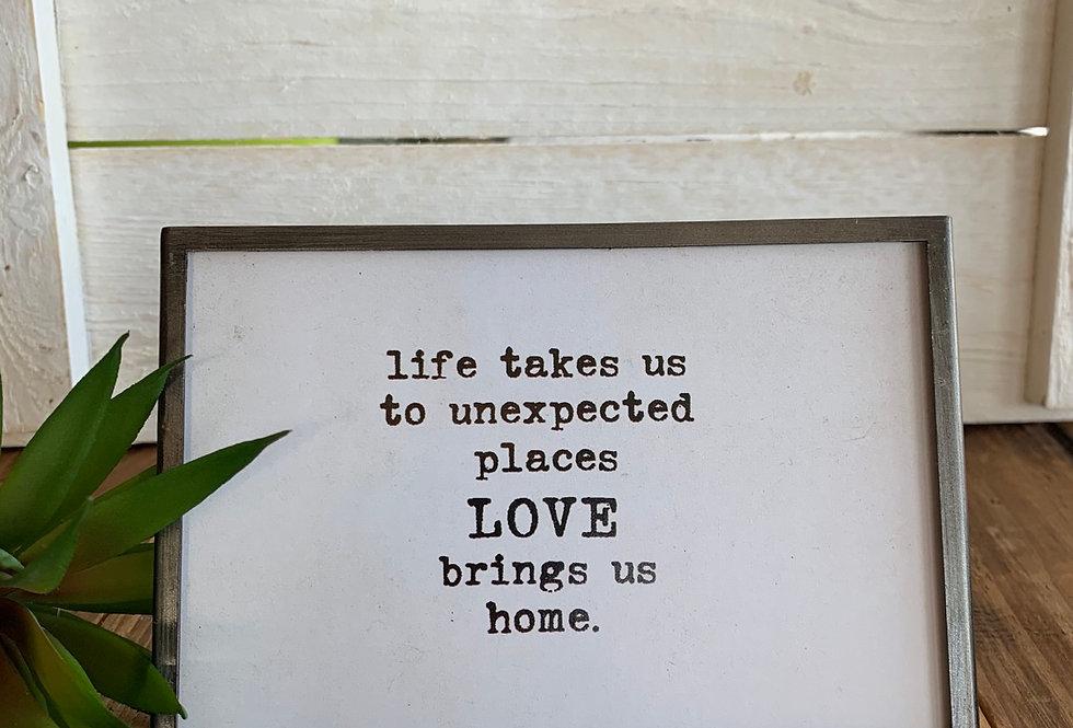 Love Brings Us Home Easel