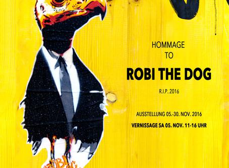 Ausstellung: Hommage to Robi the dog