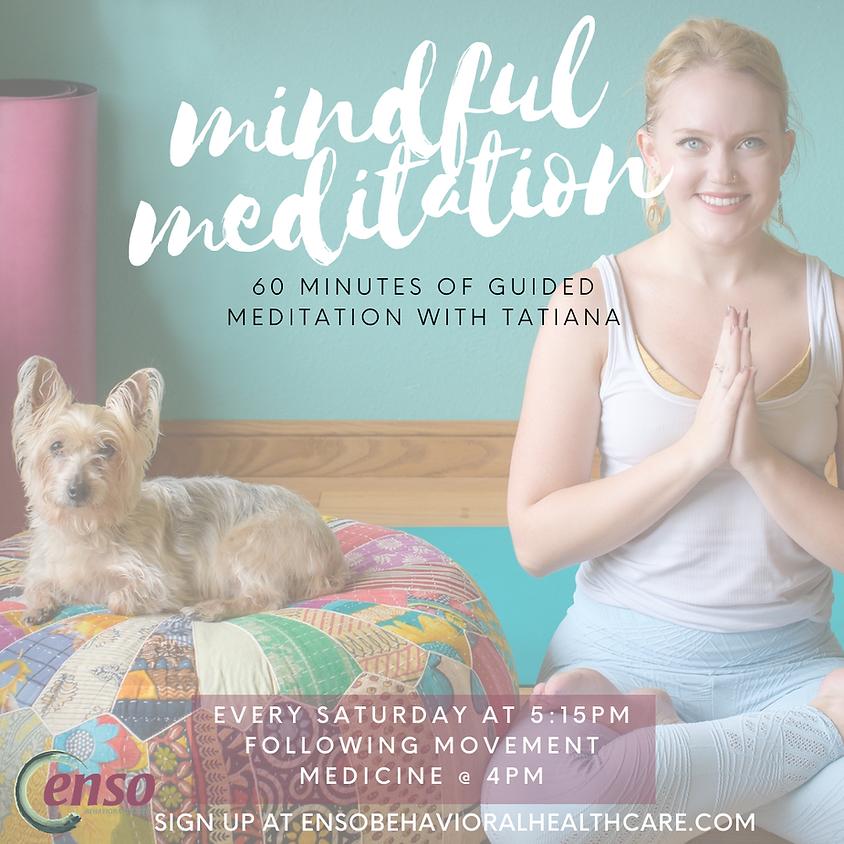Mindful Meditation with Tatiana (4/17)