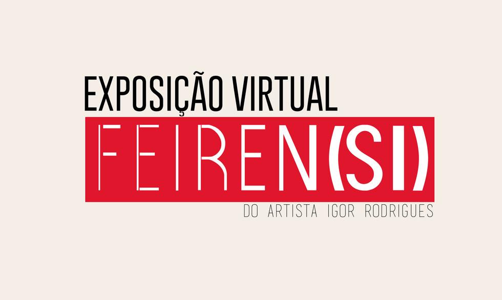 EXPOSIÇÃO VIRTUAL FEIREN(SI)