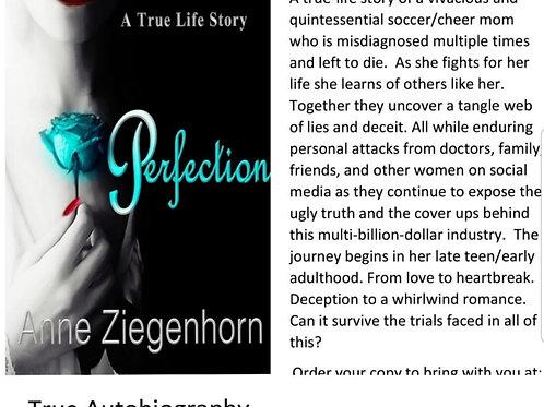 Perfection by Anne Ziegenhorn