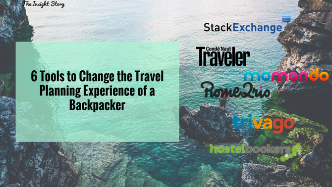 6 Tools to Change the Travel Planning Experience of a Backpacker