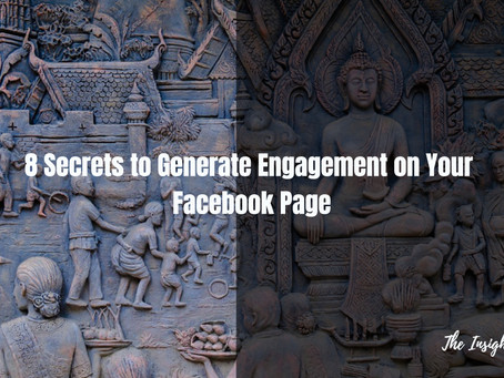 8 Secrets to Generate Engagement on Your Facebook Page